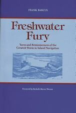 Freshwater Fury: Yarns and Reminiscences of the Greatest Storm in-ExLibrary