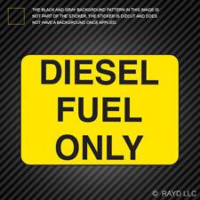 Yellow Diesel Fuel Only Sticker Die Cut Vinyl gas gasoline bio