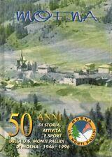 50 anni di storia di attività di sport della Unione sportiva Monti Pallidi di Mo