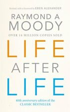 Life After Life-Raymond A. Moody, Elizabeth Kubler-Ross