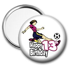 Football Birthday Pocket Mirror Gift Girls Ladies Daughter Mum Sister - ANY AGE