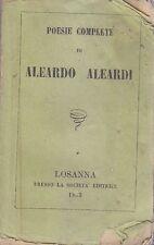 POESIE COMPLETE DI ALEARDO ALEARDI 1863 Losanna presso la Società Editrice