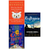 Katherine Rundell Collection 3 Books Set Why You Should Read,Good Thieves NEW