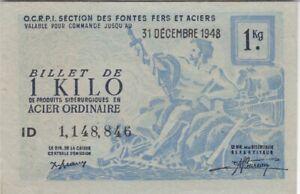 BILLET DE NECESSITE 1 KILO D'ACIER 1948 O.C.R.P.I.