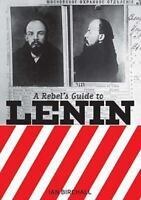 Rebel's Guide to Lenin, Paperback by Birchall, Ian, Like New Used, Free shipp...