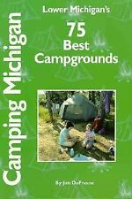 Lower Michigan's 75 Best Campgrounds (Glovebox Guidebooks of America (-ExLibrary