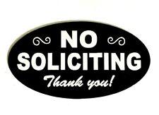 No Soliciting sign, no soliciting