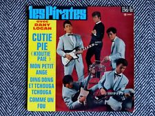 LES PIRATES (Dany Logan) - Cutie pie - 45T / EP