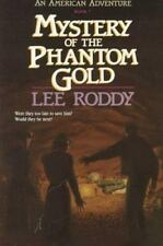Mystery of the Phantom Gold (American Adventures, Book 7)