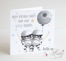STAR WARS Birthday Card For DAD - FROM YOUR LITTLE TROOPERS - Daddy Father
