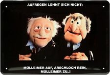 Blechschild 20x30 Muppets Waldorf & Statler Aufregen lohnt sich nicht Spruch fun