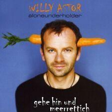 Willy Astor | CD | Gehe hin und meerrettich (2001)