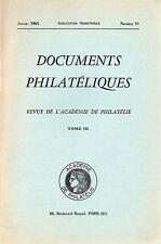 DOCUMENTS PHILATELIQUES + Revue de l'Académie de philatélie - 1963 N° 15 BELFORT
