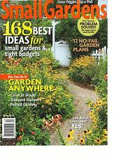 SMALL GARDENS, SPRING, 2012   ( 168 BEST IDEAS FOR SMALL GARDENS TIGHT BUDGETS )