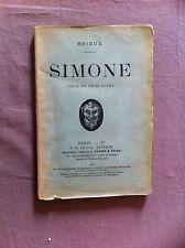 BRIEUX Eugène - Simone. Pièce en trois actes. - 1908 - Envoi manuscrit -