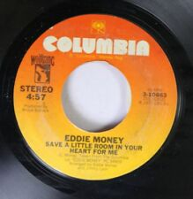 Rock 45 Eddie Money - Save A Little Room In Your Heart For Me / Baby Hold On On