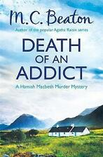 Death of an Addict by M. C. Beaton (Paperback, 2013)
