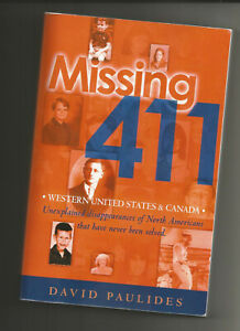 MISSING 411 WESTERN UNITED STATES & CANADA PAPERBACK BY DAVID PAULIDES