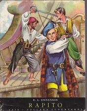 RAPITO di Robert Louis Stevenson 1955 SAIE illustrato Carla Ruffinelli