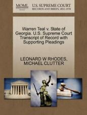 Warren Teal V. State Of Georgia. U.S. Supreme Court Transcript Of Record With...