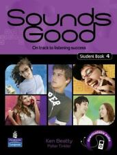 Sounds Good: Student's Book Level 4: On Track to Listening Success