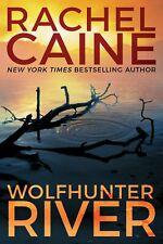 Stillhouse Lake: Wolfhunter River 3 by Rachel Caine (2018, Paperback)