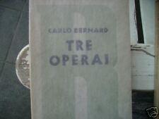BERNARD, Tre operai 1934 Rizzoli, prima edizione