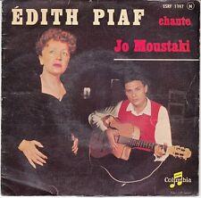 45 T EP EDITH PIAF *PIAF CHANTE JO MOUSTAKI*