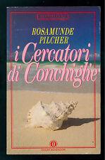 PILCHER ROSAMUNDE I CERCATORI DI CONCHIGLIE MONDADORI 1990 OSCAR BESTSELLERS 148