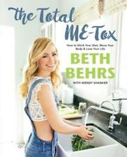 The Total Me-Tox: How to Ditch Your Diet, Move Your Body & Love Your Life: Used