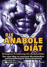 Die Anabole Diät: Ketogene Ernährung für Bodybuilder von... | Buch | Zustand gut