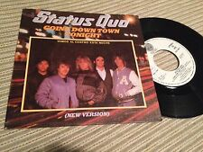"STATUS QUO - SPANISH 7"" SINGLE SPAIN GOING DOWN TOWN TONIGHT NEW VERSION"