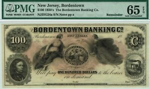 Rare $100 Bordentown Banking Co., New Jersey. PMG 65 EPQ GEM Uncirculated. Nice.