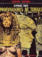 PROFANADORES DE TUMBAS (Enric Sió)