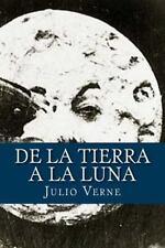De la Tierra a la Luna (Spanish Edition) by Julio Verne (2016, Paperback)