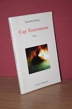 Danielle Delest CAP TOURMENTE (Editions de Mailletard - 2003)