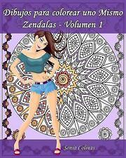 Dibujos para Colorear uno Mismo - Zendalas: Dibujos para Colorear uno Mismo -...