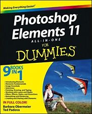 Photoshop Elements 11 All-In-One for Dummies by Ted Padova and Barbara...