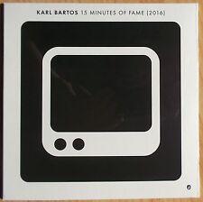 """KARL BARTOS (EX-KRAFTWERK) 7"""": 15 MINUTES OF FAME (NEU; LTD.EDT:)"""
