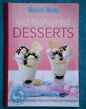 WOMENS WEEKLY~Old Fashioned Desserts-Puddings-Pies-Cheesecake-Sundaes~GR8 Sweets