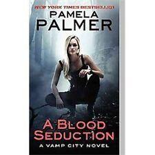 Vamp City: A Blood Seduction 1 by Pamela Palmer (2012, Paperback) **BRAND NEW**