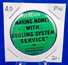 """Eveready Making Money With Cooling System Service Ad Pin Pinback Button 1 1/2"""""""