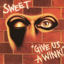Sweet - Give Us a Wink (2005) Remastered CD Reissue With 3 Bonus Tracks