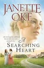 NEW A Searching Heart (A Prairie Legacy, Book 2) (Volume 2) by Janette Oke