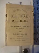 Theatrical Guide Route & Date Book NE, Mid-States & Provinces  Boston MA 1881