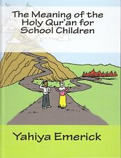 100 Copies - The Meaning of the Holy Qur'an for School Children - Yahiya Emerick