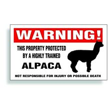 Warning Decal trained Alpaca pet bumper window sticker for stable barn or fence