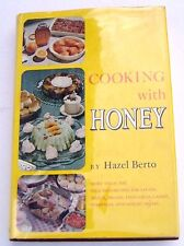 1972 Cooking With Honey By Hazel Berto Signed Cookbook