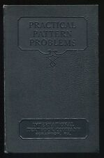 Book PRACTICAL PATTERN PROBLEMS Book 1 by ICS Staff Int'l Textbook Co. ©1900