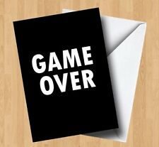 Personalised Game Over Video Games/Gaming/Gamer/Joke Birthday/Any Occasion Card